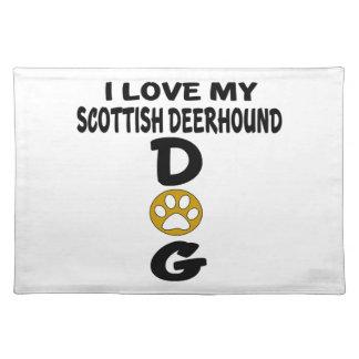 Salvamanteles Amo mis diseños del perro de Deerhound del escocés