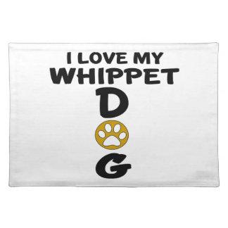 Salvamanteles Amo mis diseños del perro de Whippet