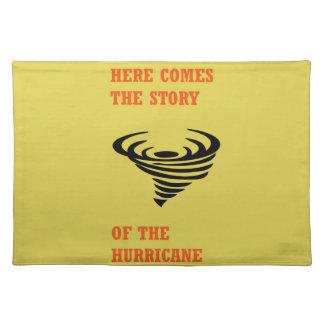 Salvamanteles Aquí viene la historia del huracán