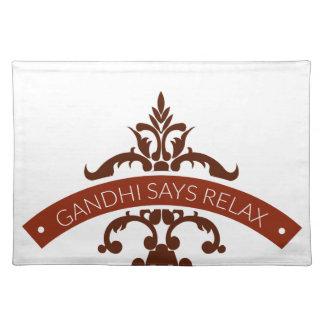 Salvamanteles el ghandi dice se relaja