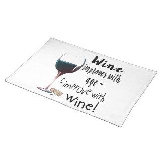 Salvamanteles El vino mejora con edad que mejoro con el vino