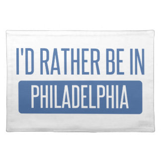 Salvamanteles Estaría bastante en Philadelphia