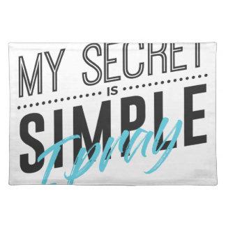 Salvamanteles Mi secreto es simple yo ruega