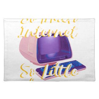 Salvamanteles Tanto Internet tan poca hora