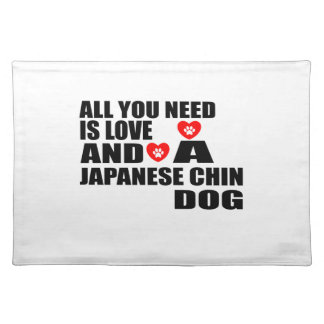 Salvamanteles Todos usted necesita diseños de los perros de CHIN
