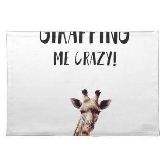 Salvamanteles Usted es todo el Giraffing yo loco