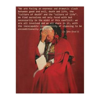 San Juan Paulo II el vida Impresión En Madera