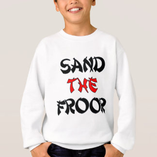 SAND_THE_FROOR SUDADERA
