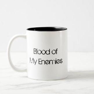 Sangre de mi taza de los enemigos