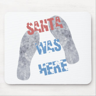 Santa estaba aquí alfombrilla de ratón