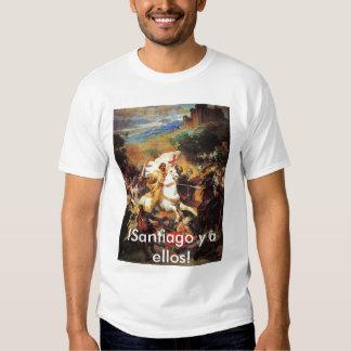 ¡! ¡Santiago y ellos! Camisetas