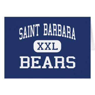 Santo Barbara - osos - alta - Chicago Illinois Tarjeta De Felicitación