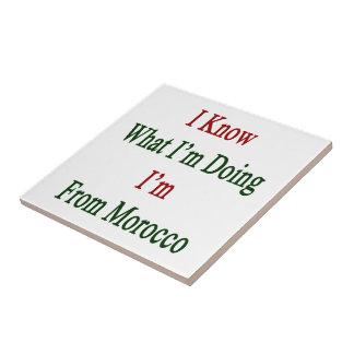 Sé cuál soy haciendo yo soy de Marruecos Teja Cerámica