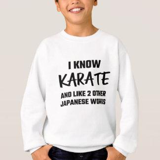 Sé karate y tengo gusto de 2 otras palabras sudadera