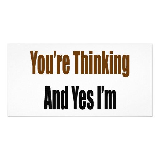 Sé que lo que usted está pensando y soy sí la mejo tarjetas fotograficas
