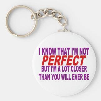 SÉ QUE no soy PERFECTO SINO QUE estoy MÁS CERCANO  Llaveros Personalizados