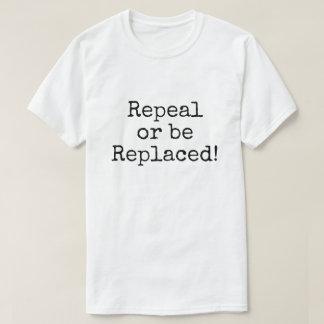 Se substituya la derogación o camiseta