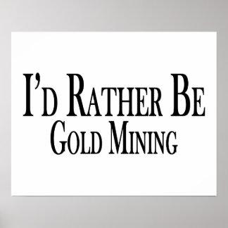 Sea bastante minería aurífera poster