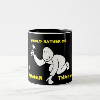 Sea bastante un martillo, taza de café