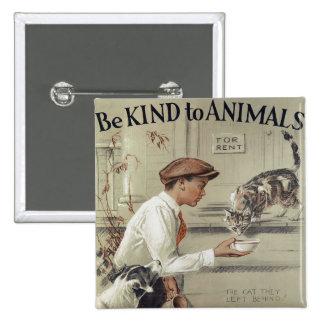 Sea bueno con los animales - poster del vintage chapa cuadrada