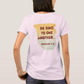 Sea bueno con uno otro -- Camiseta