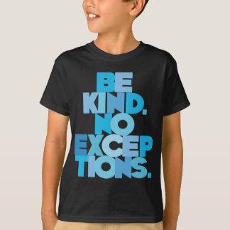 Sea bueno ningunas excepciones, aguamarina camiseta