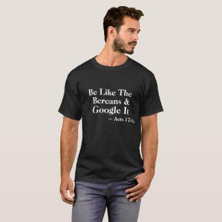 Sea como el Bereans y Google él camiseta del 17:11