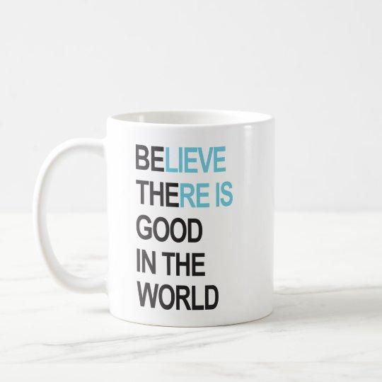 Sea el bueno en la taza de /coffee del mundo/la
