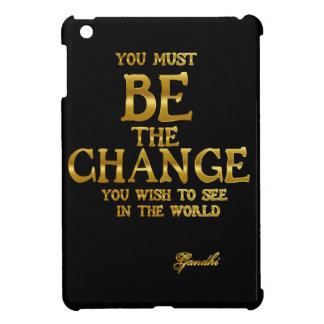 Sea el cambio - cita inspirada de la acción de