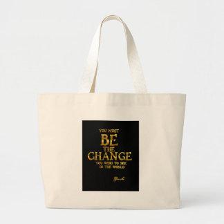 Sea el cambio - cita inspirada de la acción de bolso de tela gigante