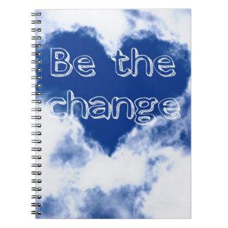 Sea el cambio inspirado cuaderno