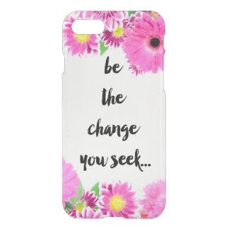 Sea el cambio que usted busca funda para iPhone 7