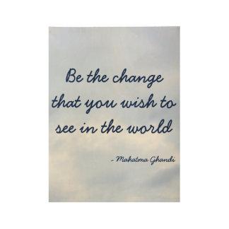 Sea el poster inspirado del cambio
