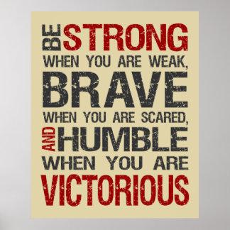 Sea fuerte cuando usted es poster débil - arena
