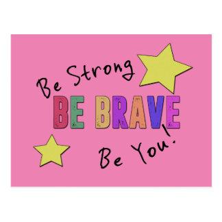 Sea fuerte, sea valiente, sea usted postal