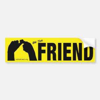 Sea la pegatina para el parachoques del amigo pegatina para coche