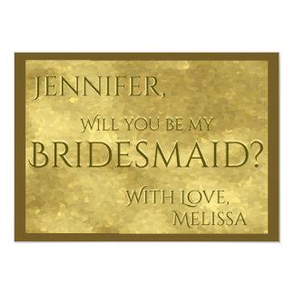 Sea mi encanto del oro de la dama de honor el   invitación 12,7 x 17,8 cm