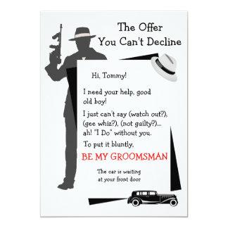 Sea mi oferta del padrino de boda que usted no invitación 12,7 x 17,8 cm