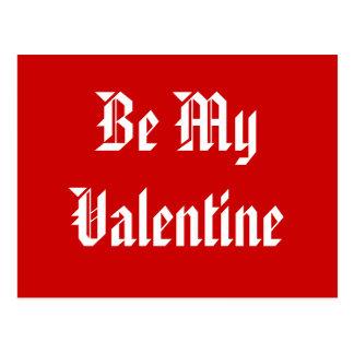 Sea mi tarjeta del día de San Valentín. Día de San Postal