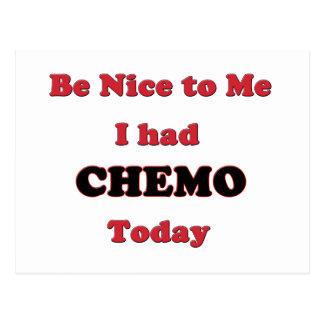 Sea Niza a mí que tenía Chemo hoy Postal