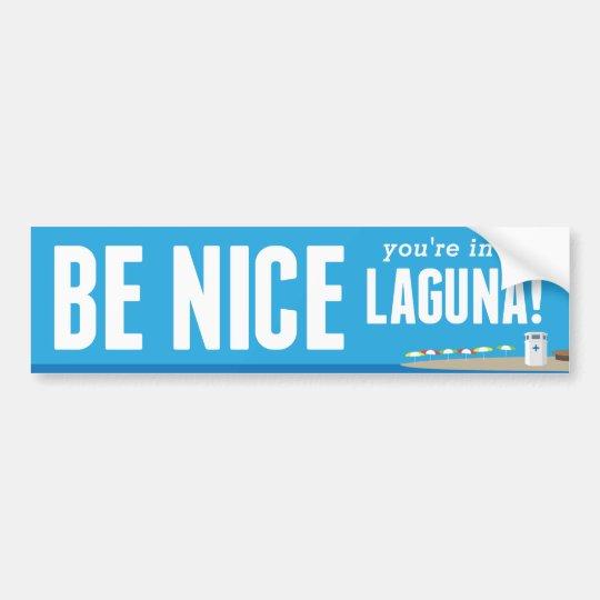 Sea Niza usted están en Laguna - pegatina para el