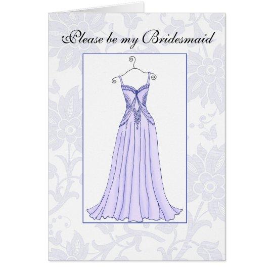 Sea por favor mi lavanda de la dama de honor tarjeta de felicitación
