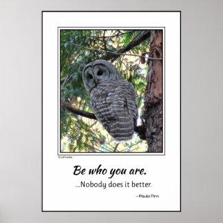 Sea quién usted es póster