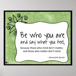 Sea quién usted es poster