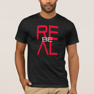 """Sea real"" por Michael Crozz Camiseta"