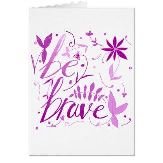 sea rosa valiente tarjeta de felicitación