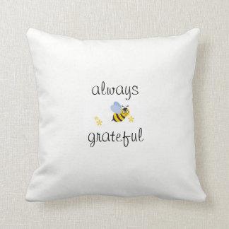 Sea siempre almohada agradecida