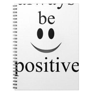 sea siempre positivo cuaderno
