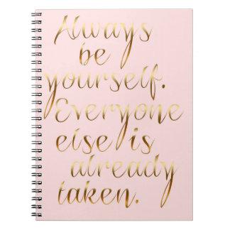 Sea siempre usted mismo diario libro de apuntes