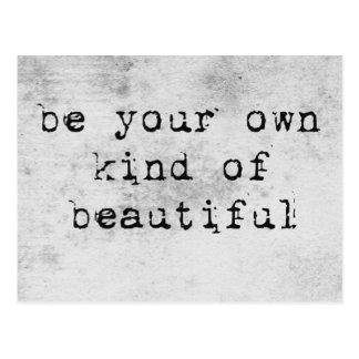 Sea su propia clase de postal hermosa